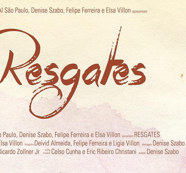 Exibição do documentário: Resgates
